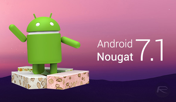 Android 7.0 and 7.1 nougat