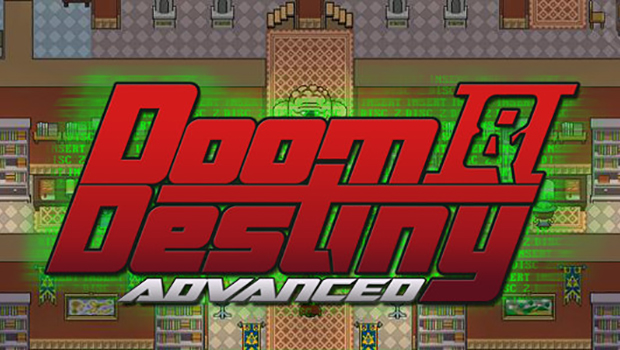 Doom & Destiny Advanced Game Review